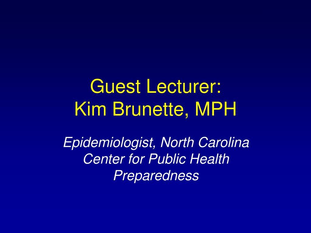 Guest Lecturer: