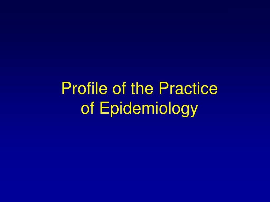 Profile of the Practice