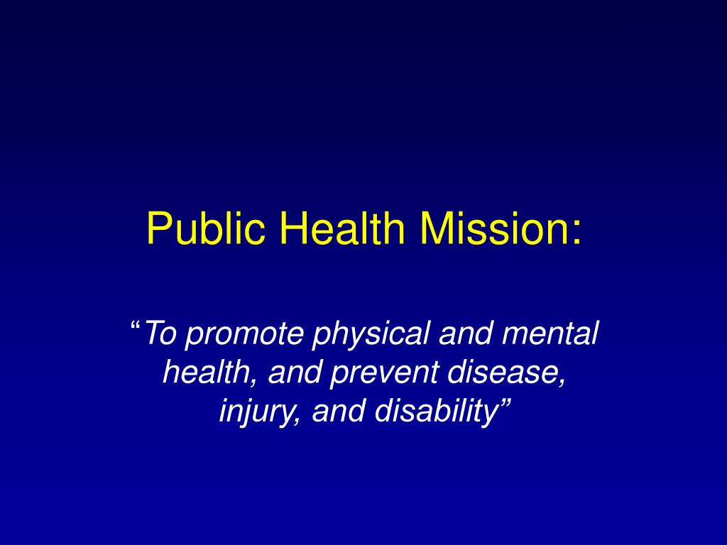 Public Health Mission: