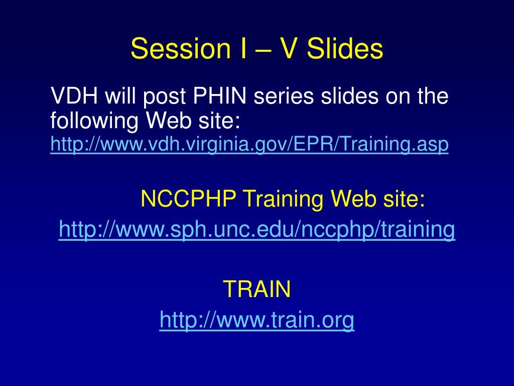Session I – V Slides