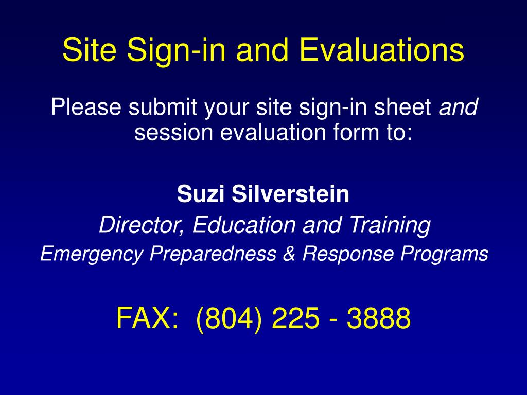 Site Sign-in and Evaluations
