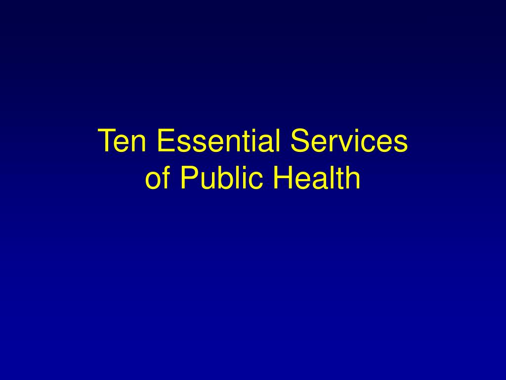 Ten Essential Services