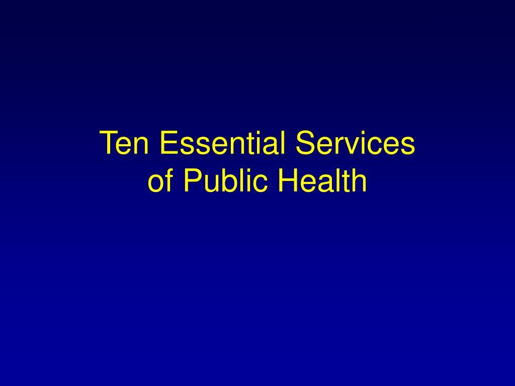 Ten Essential Services