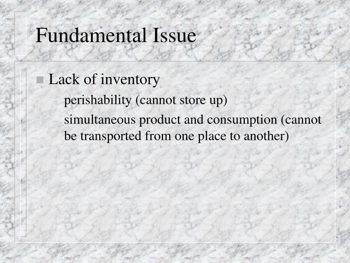 Fundamental Issue