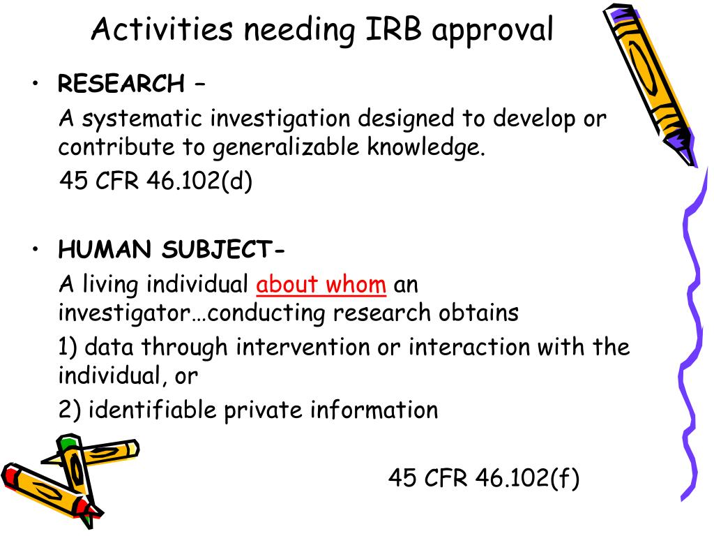 Activities needing IRB approval