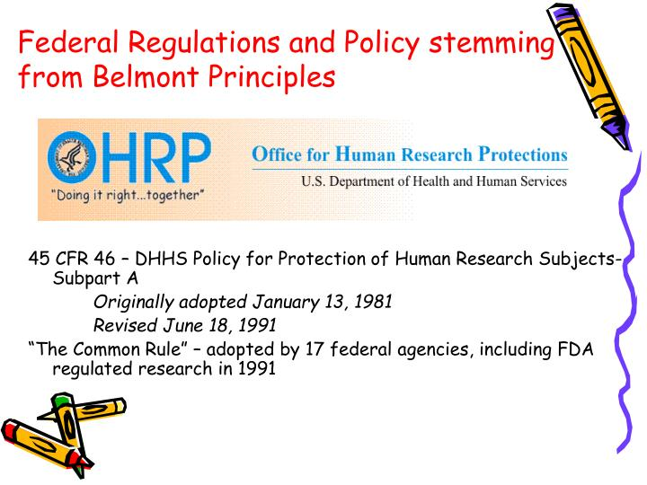 Federal Regulations and Policy stemming from Belmont Principles
