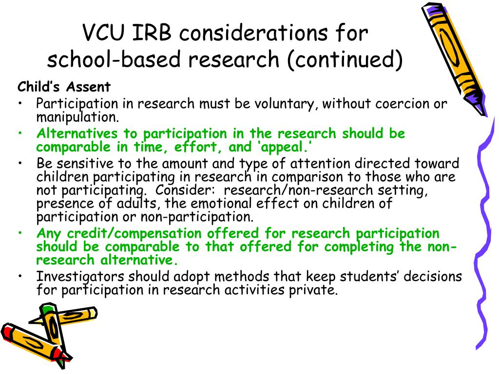 VCU IRB considerations for school-based research (continued)