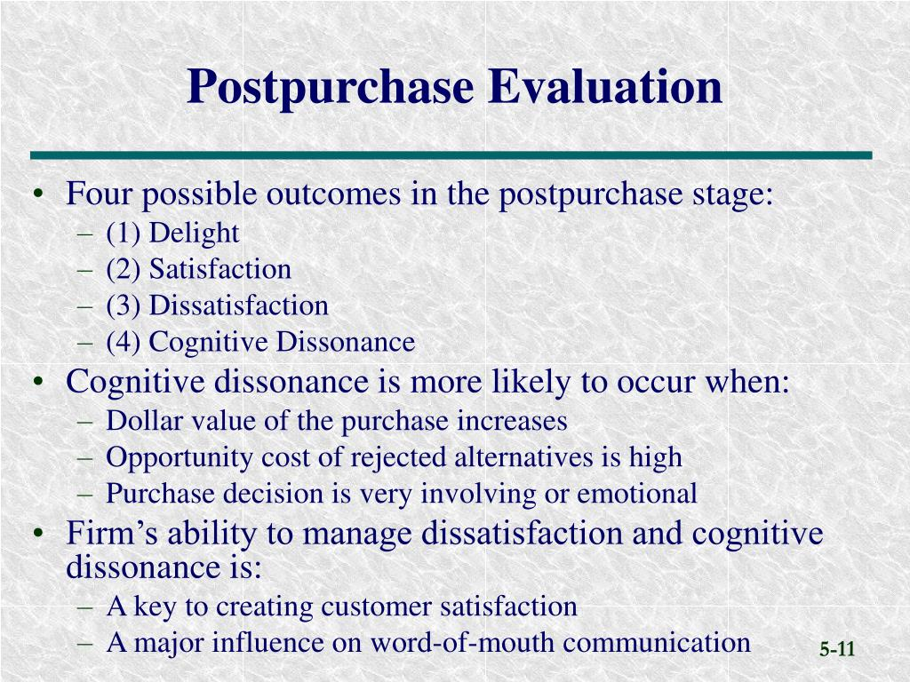 post purchase evalutation Definition of evaluation: management: rigorous analysis of completed or ongoing activities that determine or support management accountability evaluation of completed activities is called ex-post evaluation, post-hoc evaluation, or summative evaluation.