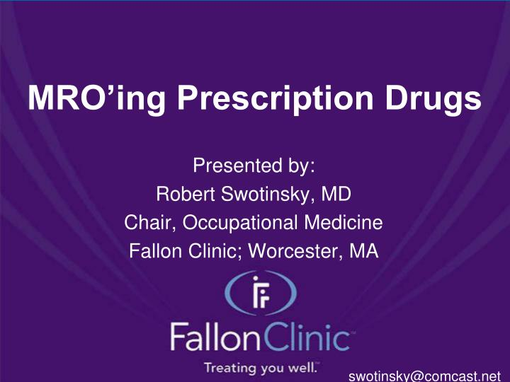Mro ing prescription drugs