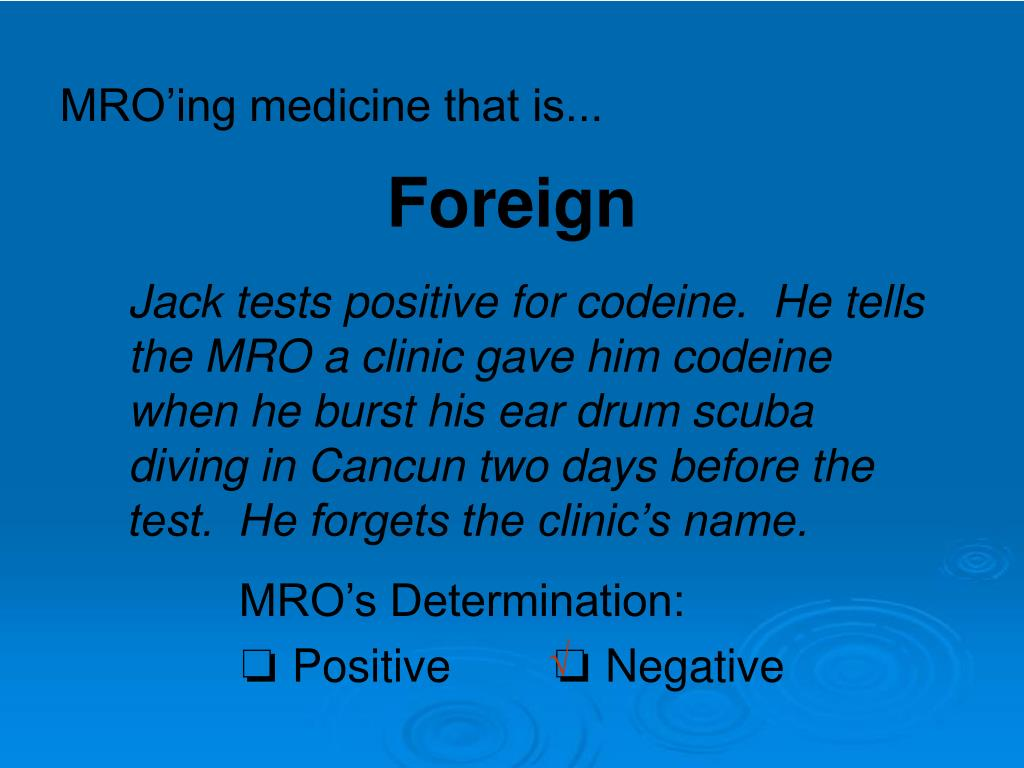 MRO'ing medicine that is...