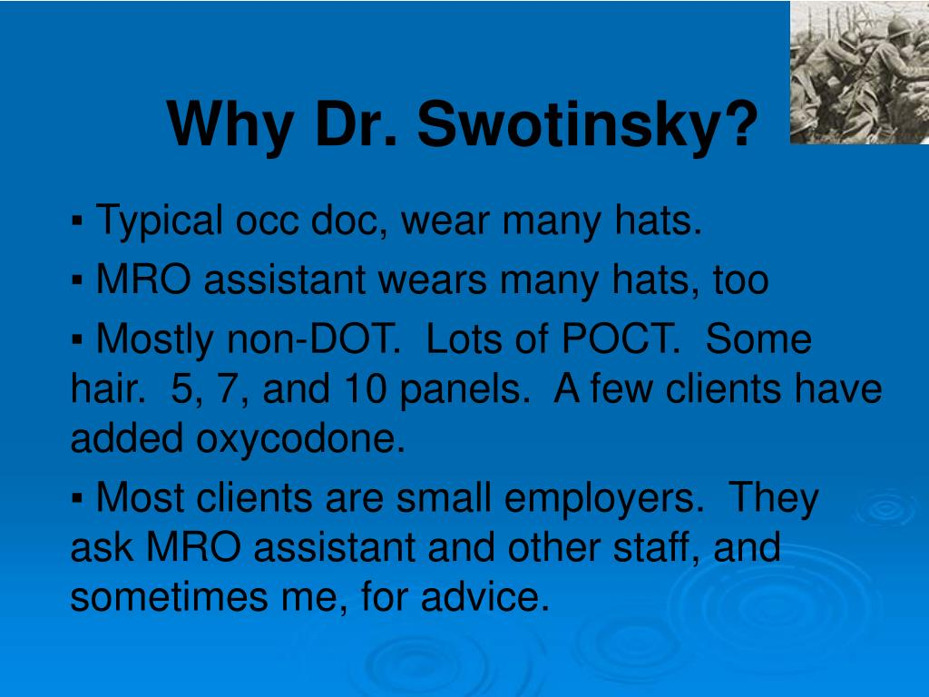 Typical occ doc, wear many hats.