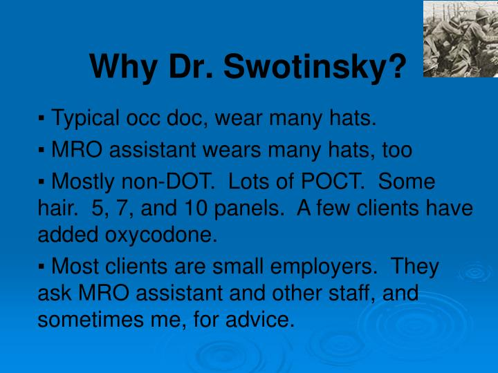 Why dr swotinsky