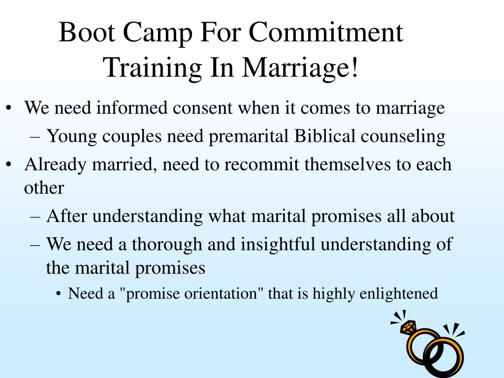 Boot Camp For Commitment Training In Marriage!