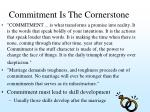 commitment is the cornerstone