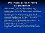 doporu en pro likvorovou diagnostiku rs