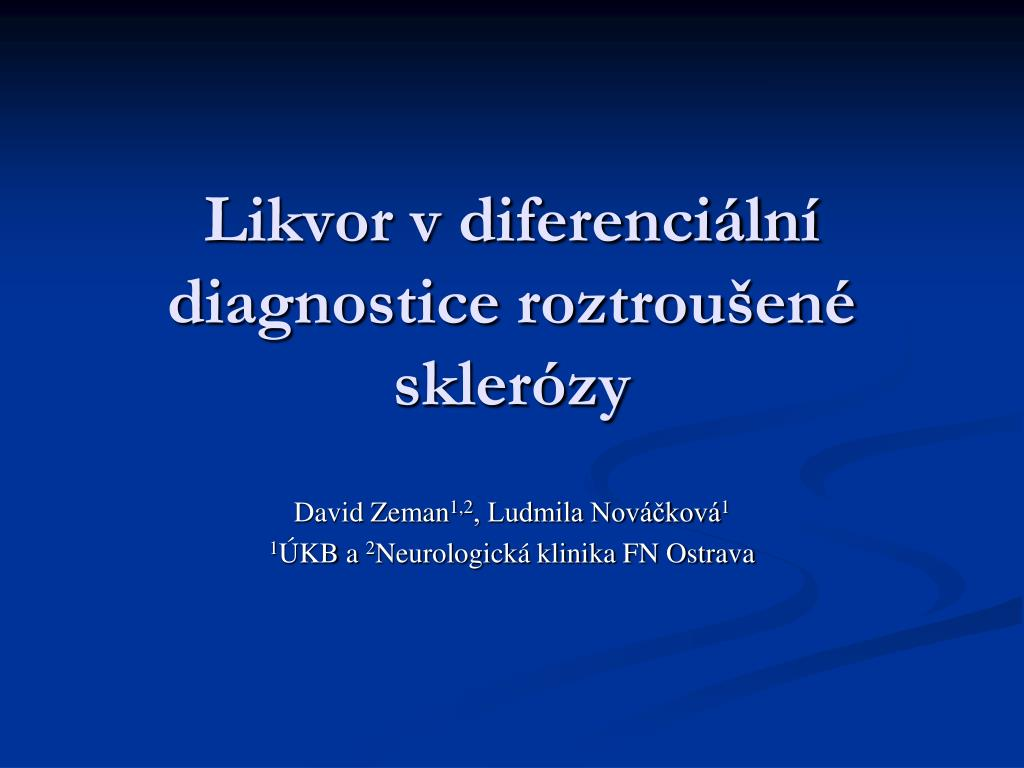 likvor v diferenci ln diagnostice roztrou en skler zy