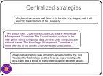 centralized strategies