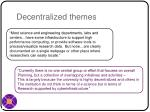 decentralized themes