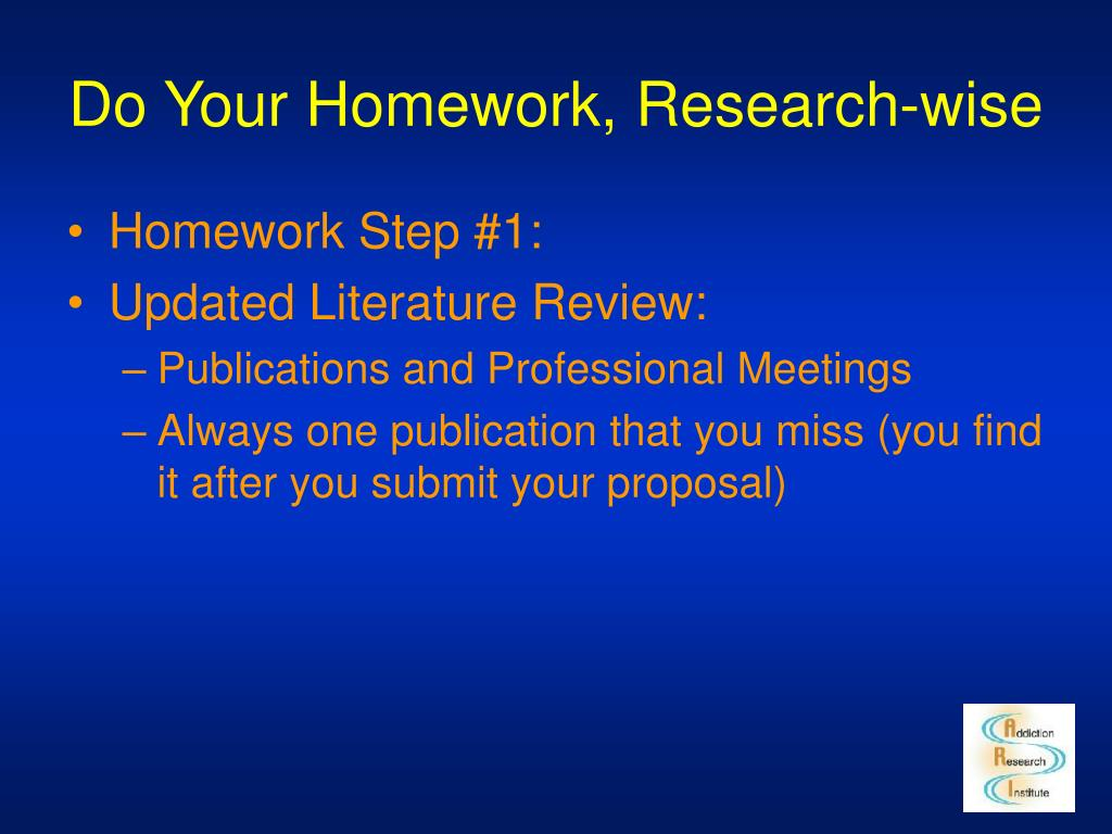Do Your Homework, Research-wise