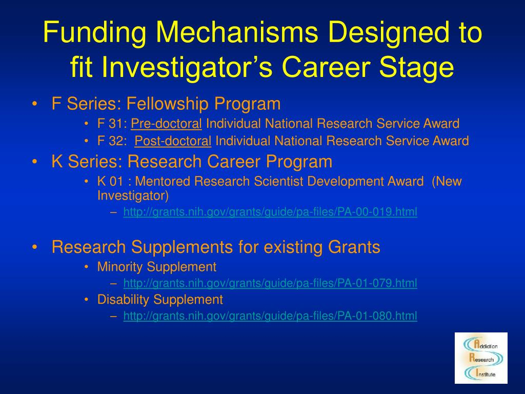 Funding Mechanisms Designed to fit Investigator's Career Stage