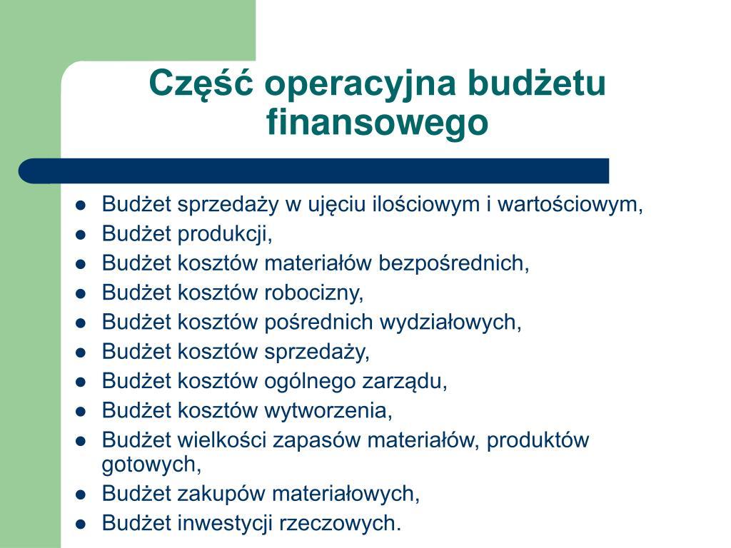 Część operacyjna budżetu finansowego