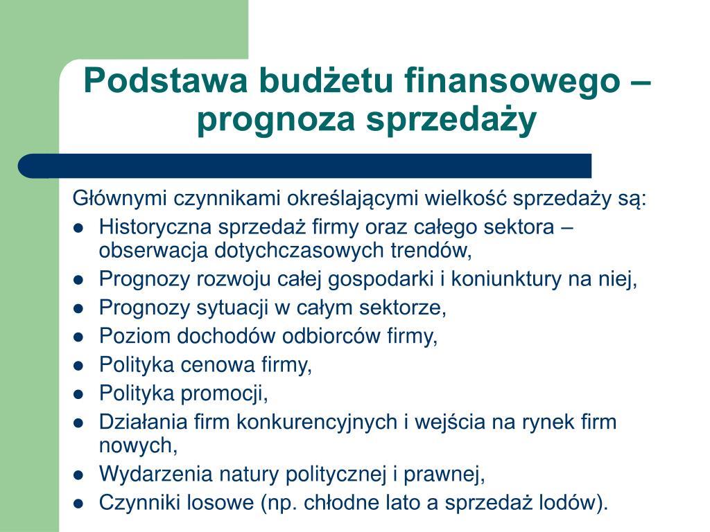 Podstawa budżetu finansowego – prognoza sprzedaży