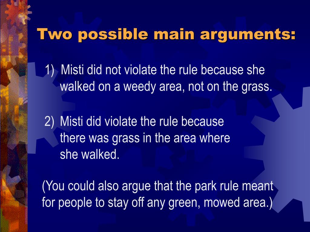 Two possible main arguments: