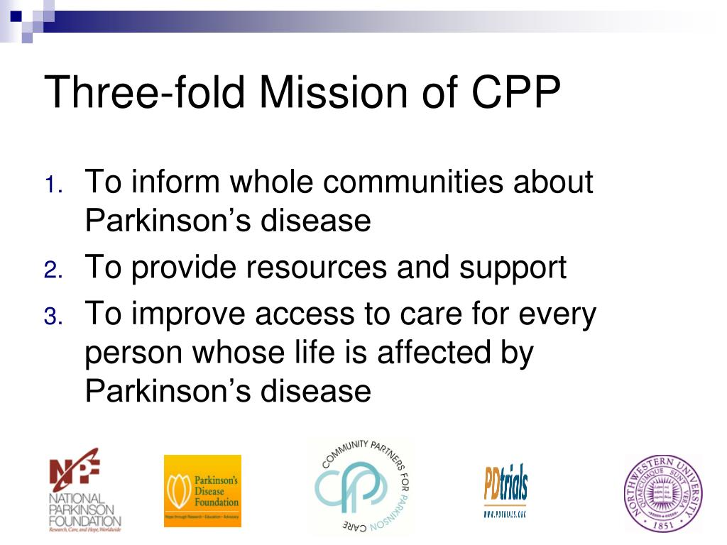 Three-fold Mission of CPP