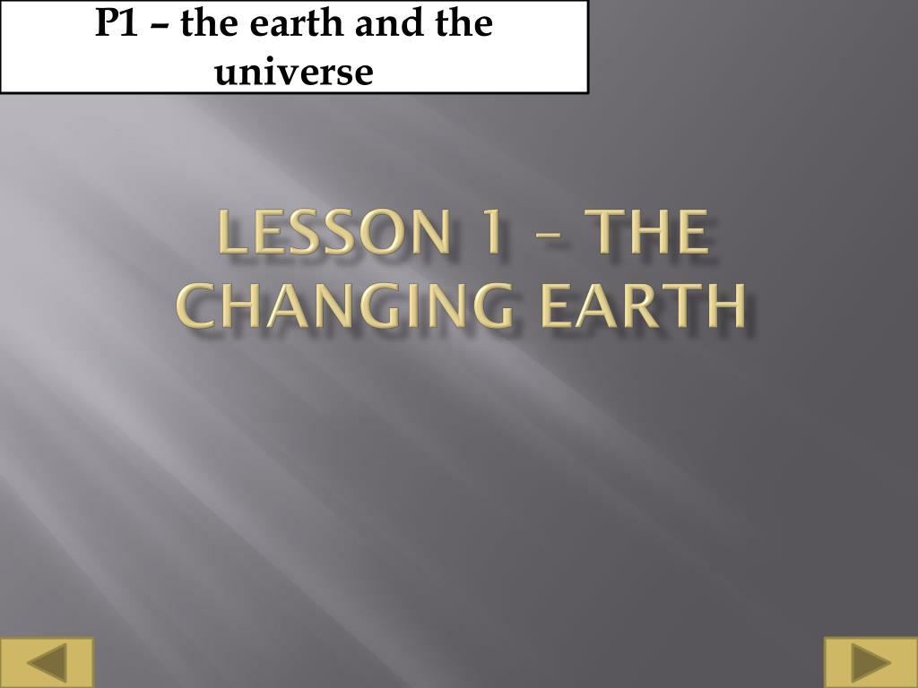 P1 – the earth and the universe