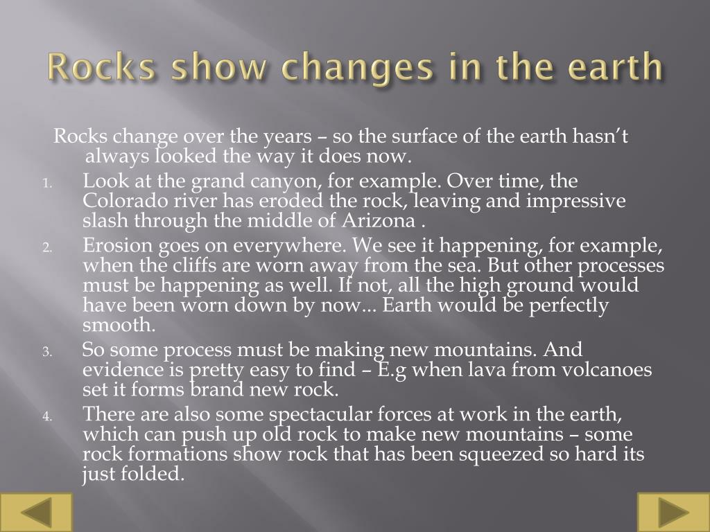 Rocks show changes in the earth