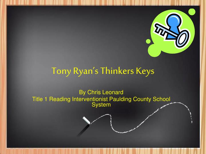 Tony ryan s thinkers keys
