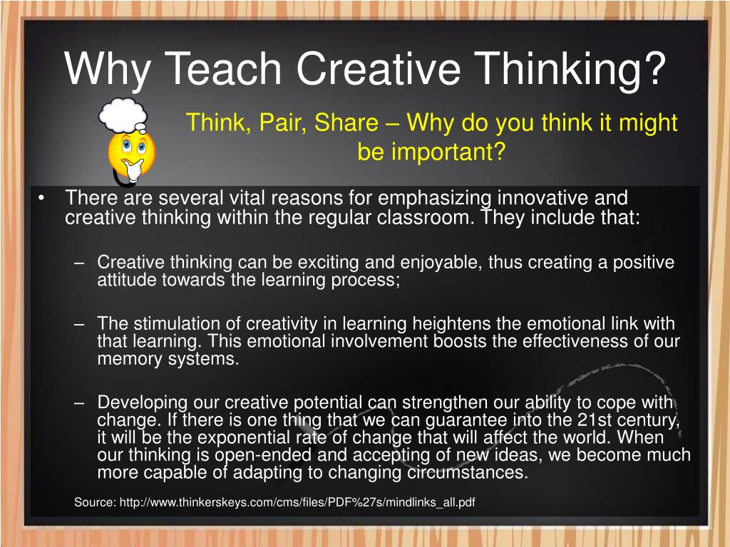 Why Teach Creative Thinking?