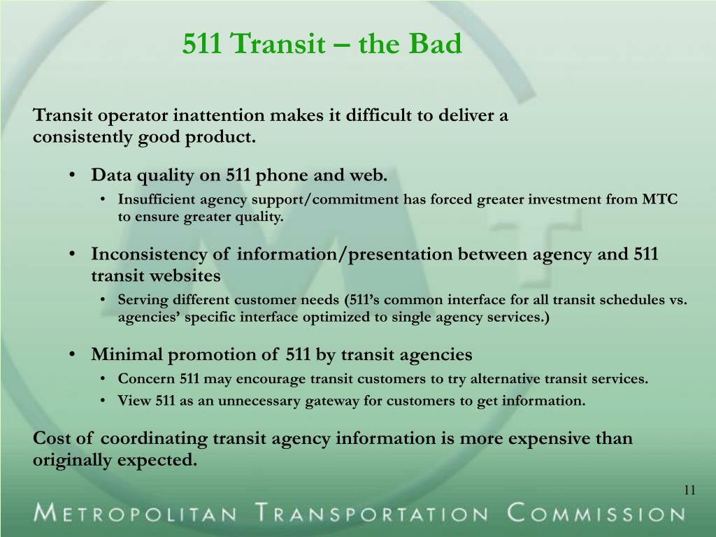 511 Transit – the Bad