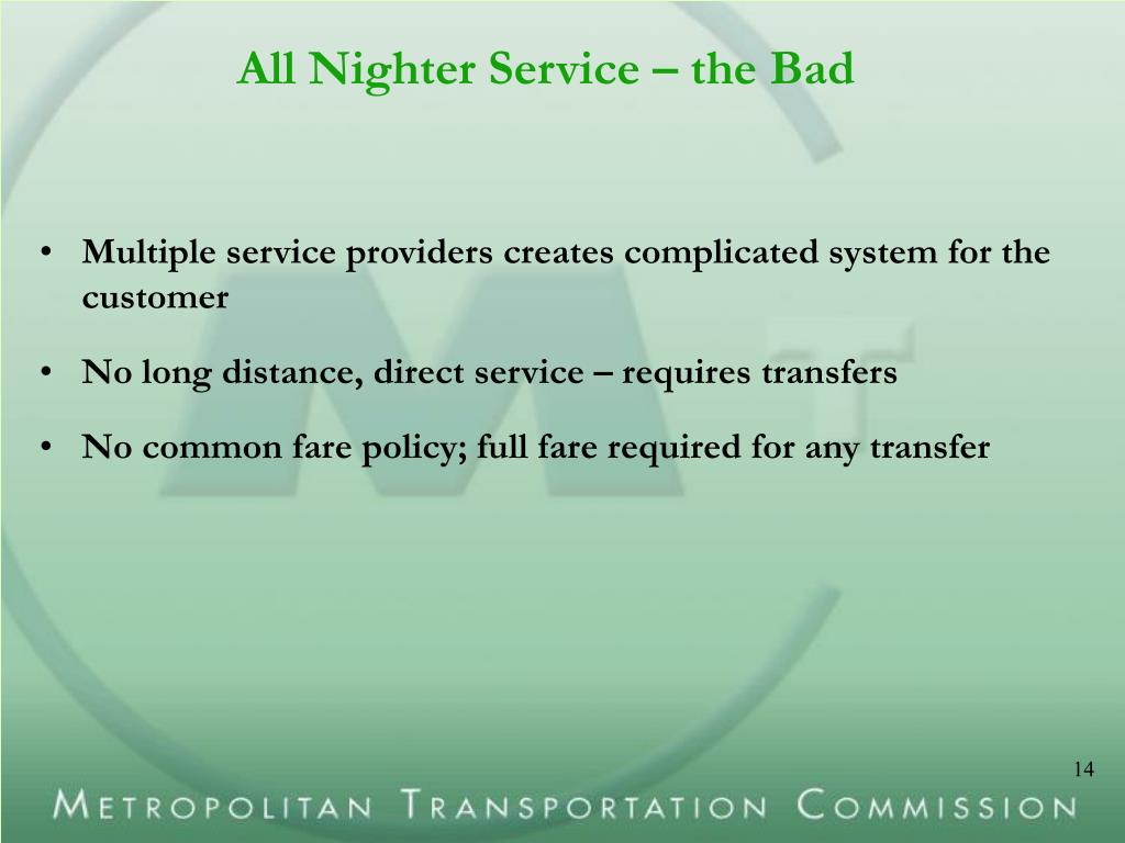 All Nighter Service – the Bad