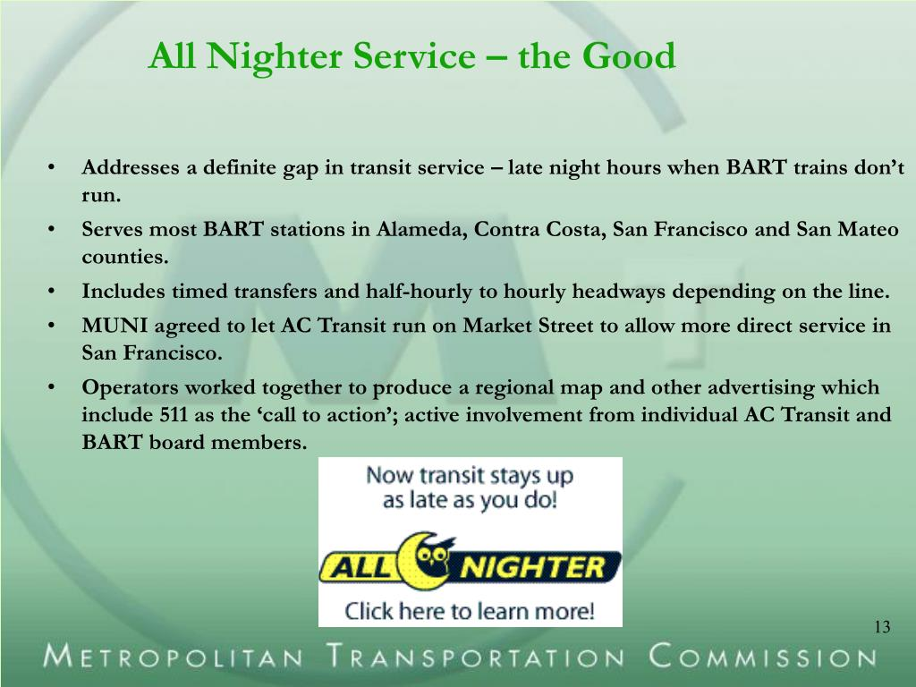 All Nighter Service – the Good