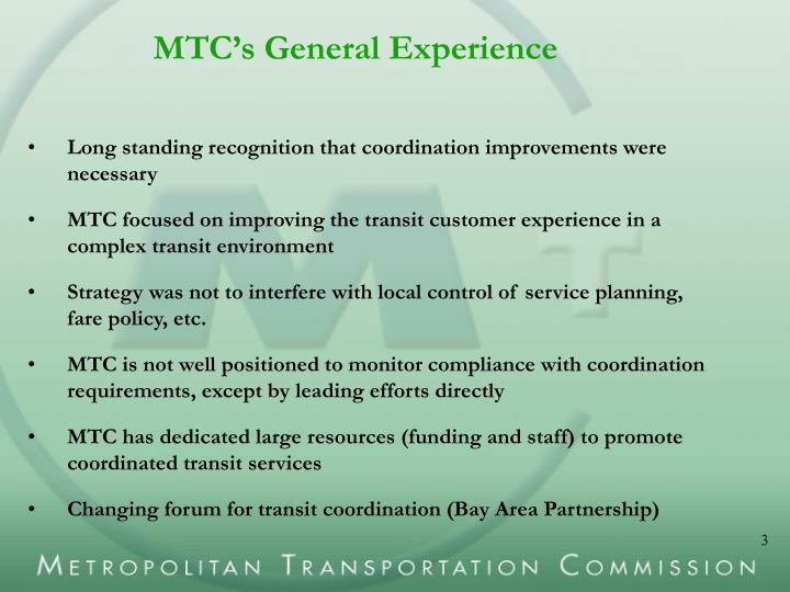 Mtc s general experience