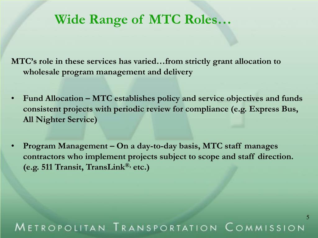 Wide Range of MTC Roles…