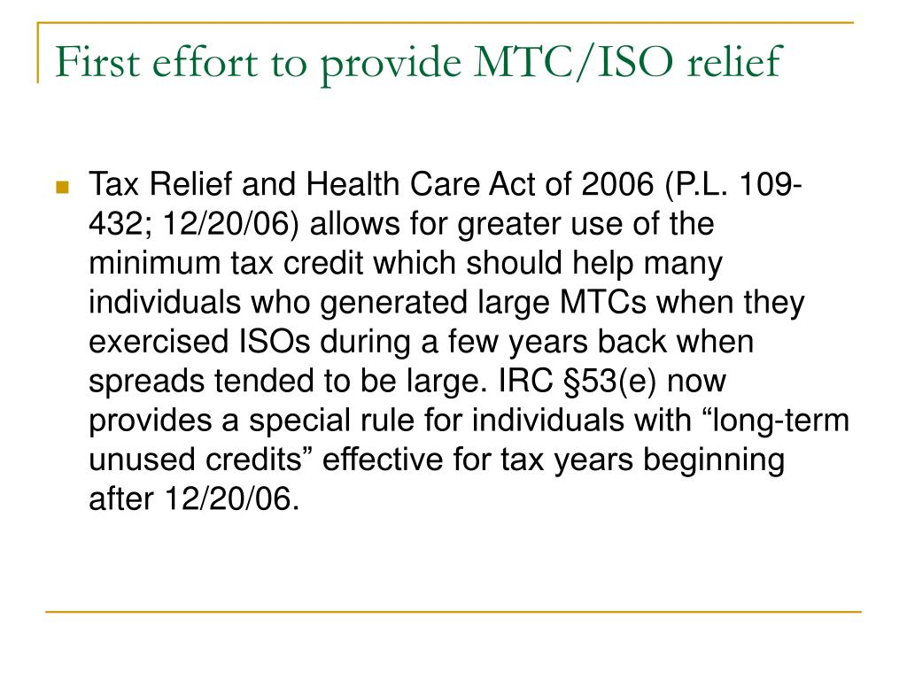First effort to provide MTC/ISO relief