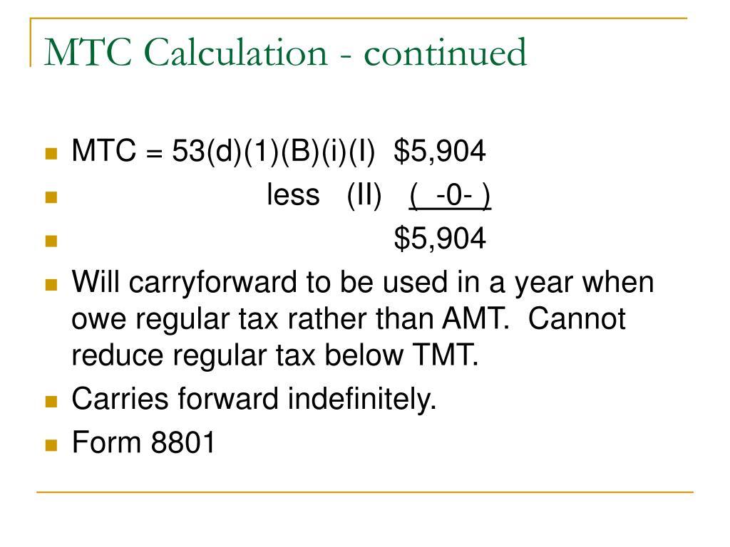 MTC Calculation - continued