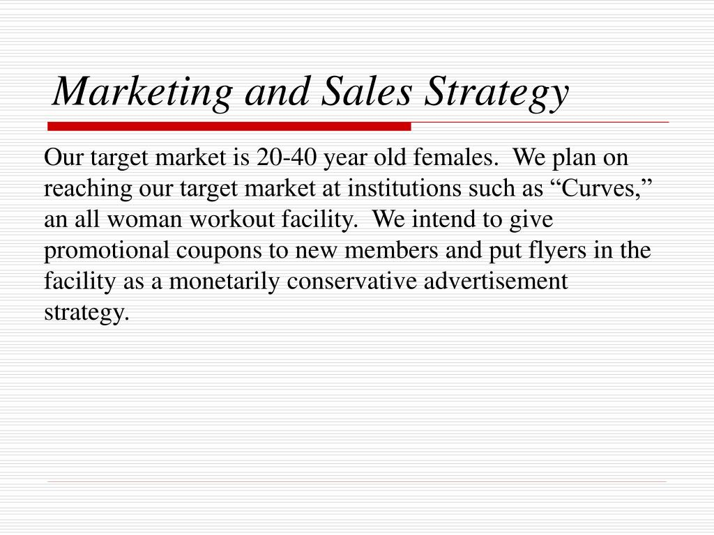 Marketing and Sales Strategy