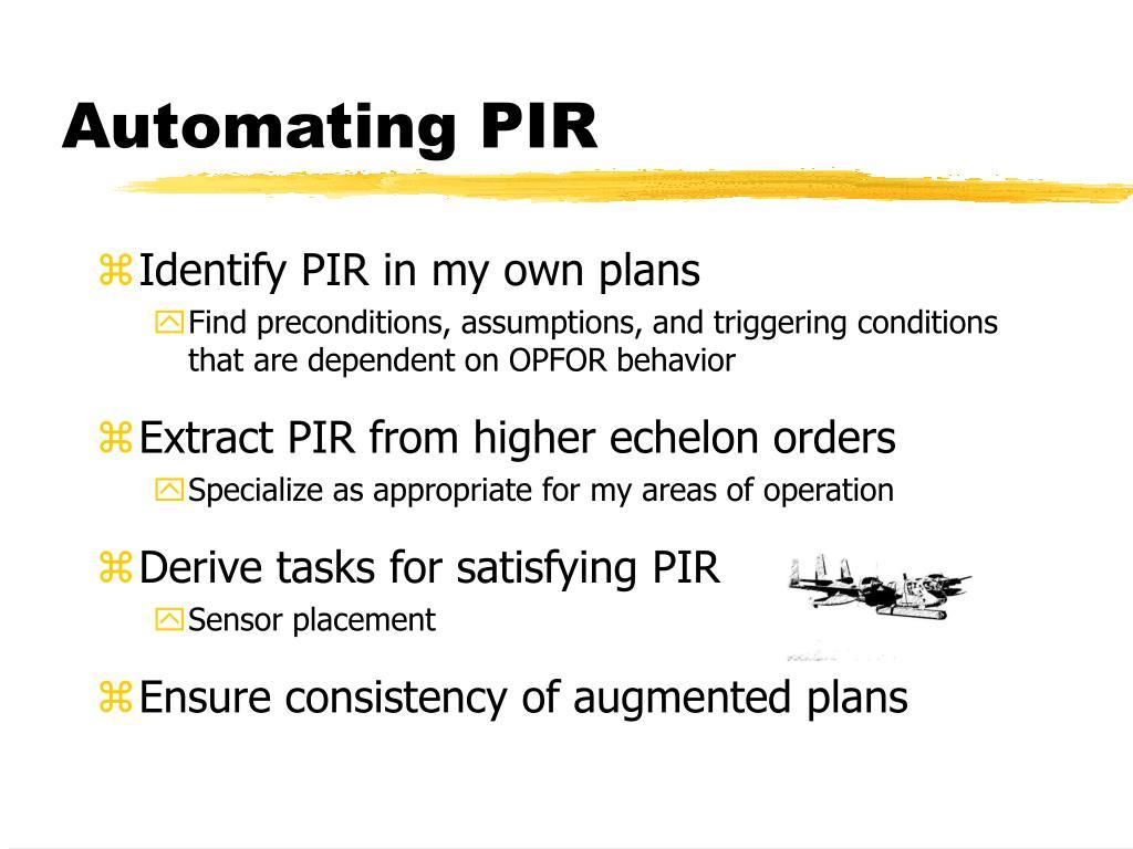 Automating PIR