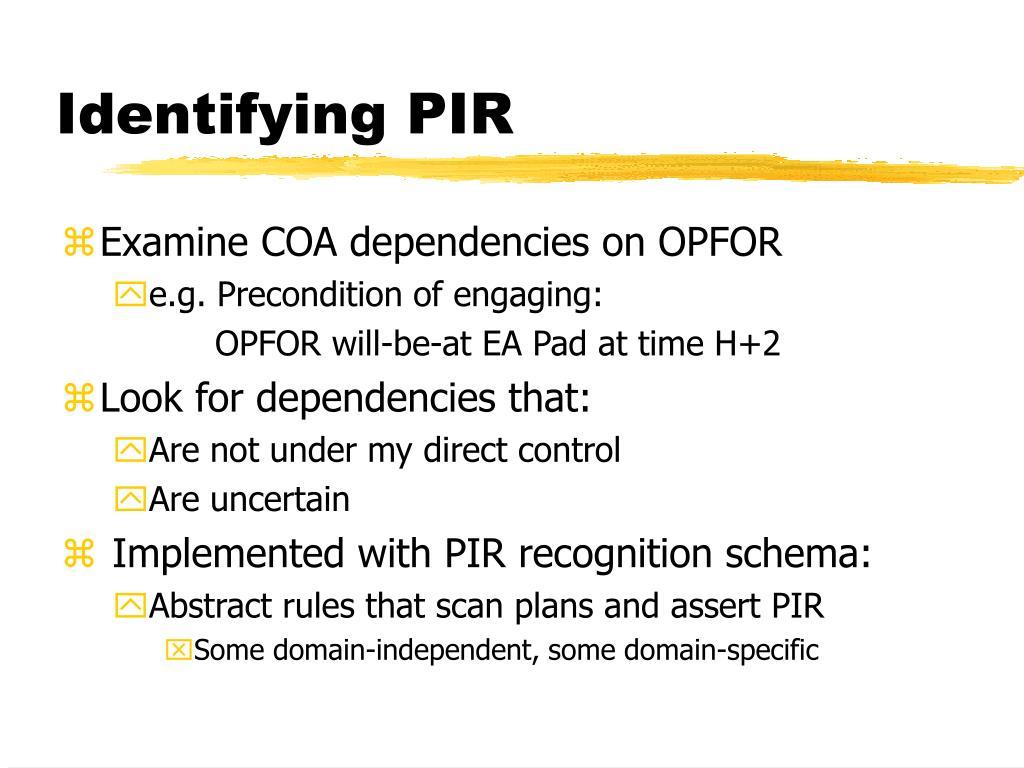 Identifying PIR