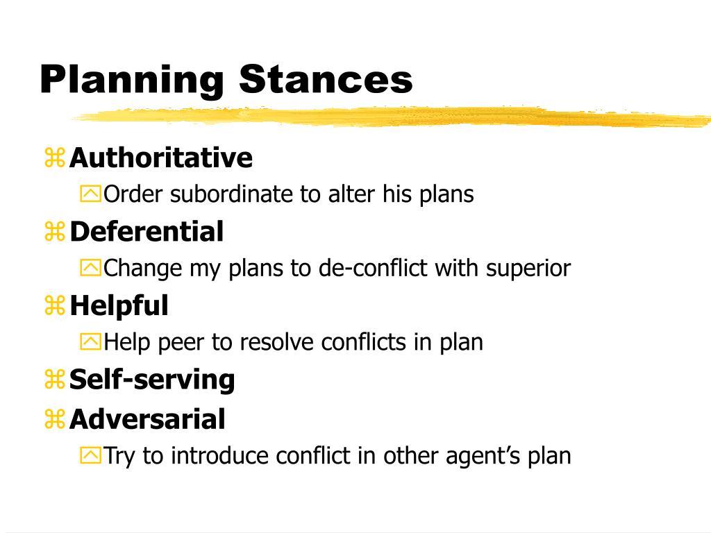 Planning Stances