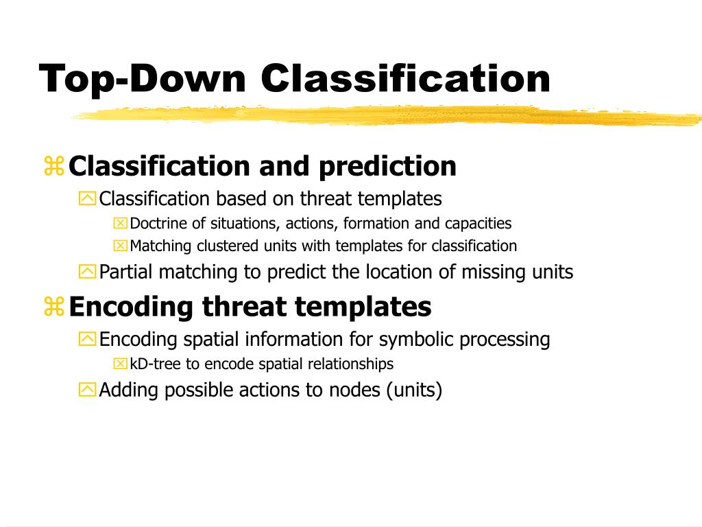 Top-Down Classification