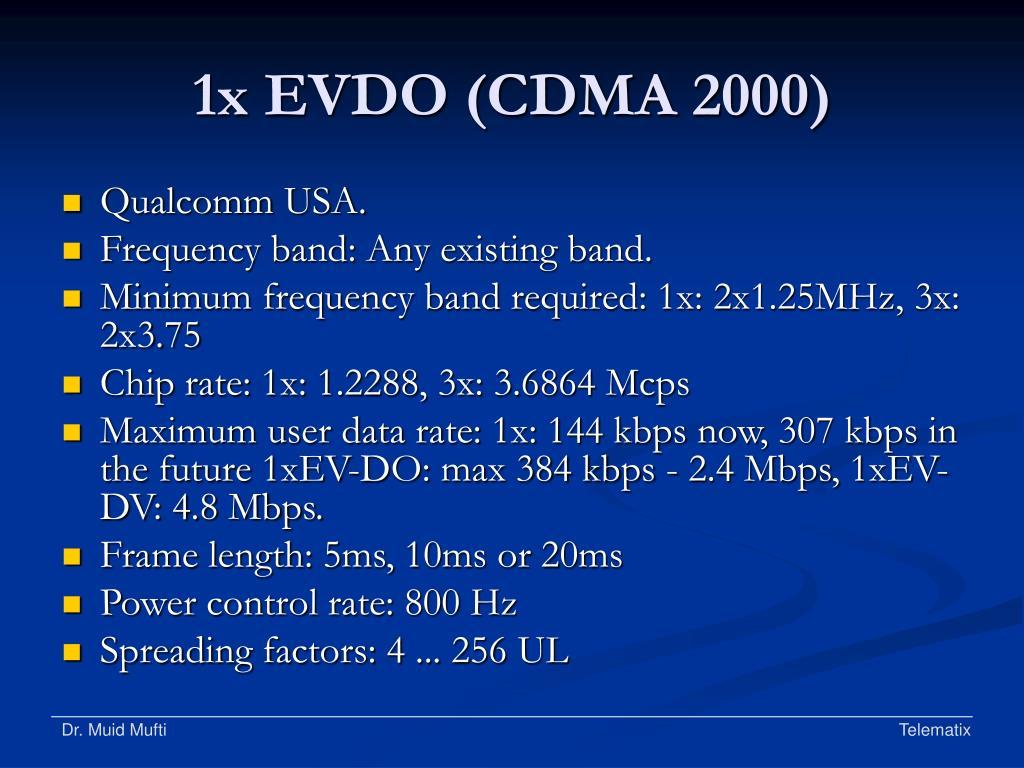 1x EVDO (CDMA 2000)