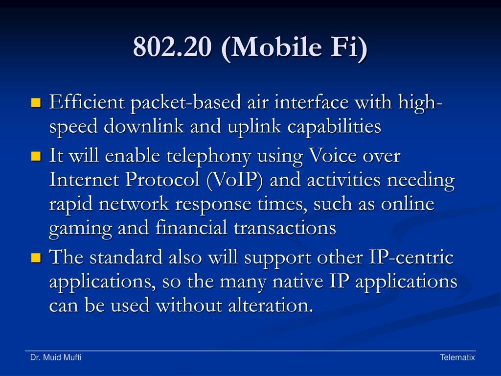 802.20 (Mobile Fi)