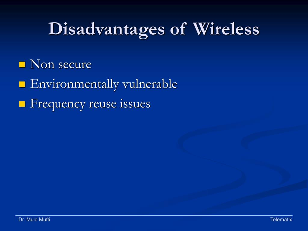 Disadvantages of Wireless
