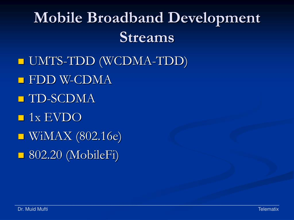 Mobile Broadband Development Streams