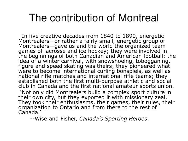The contribution of montreal l.jpg