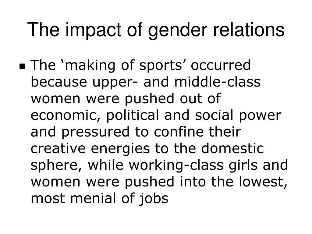 The impact of gender relations